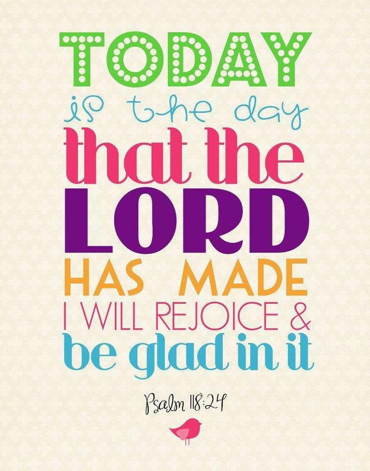 Image result for this is the day the lord has made let us rejoice and be glad in it