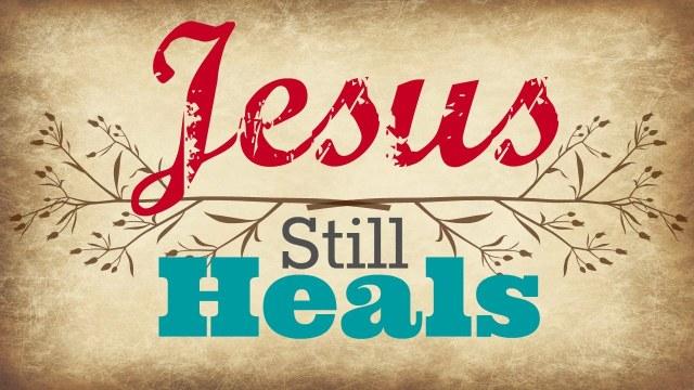Jesus heals me